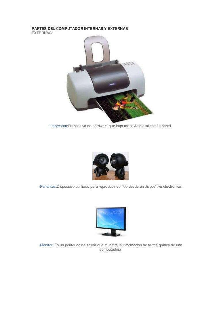 PARTES INTERNAS Y EXTERNAS DE UN PC DE ESCRITORIO
