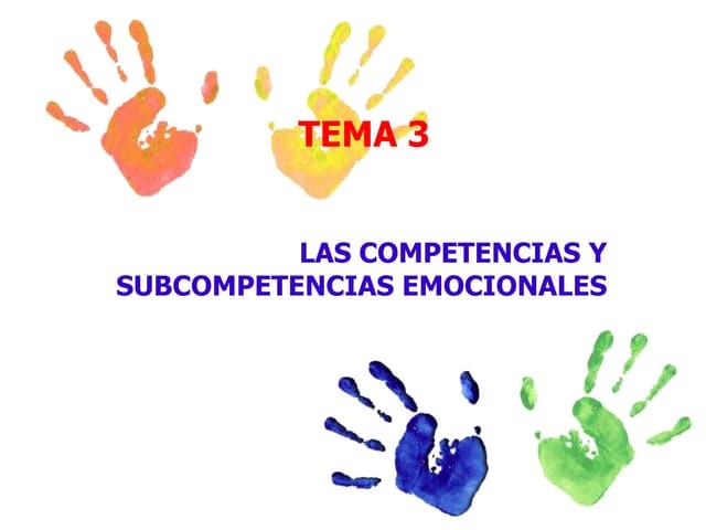 Tema 3. Subcompetencias Emocionales