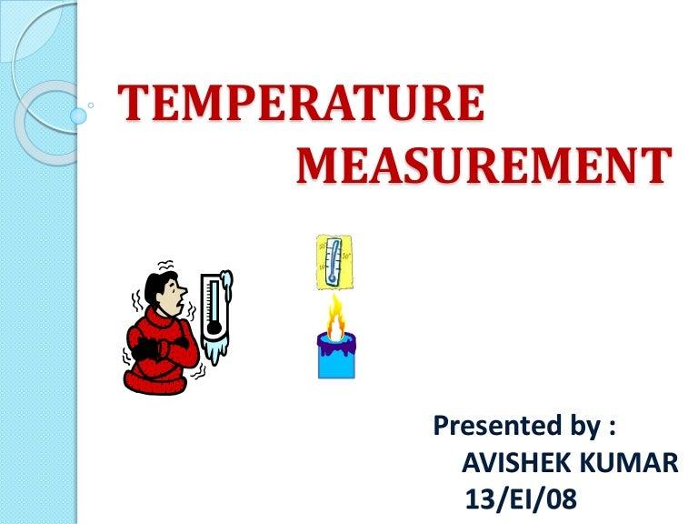 Printables Temperature And Its Measurement Key temperature measurement ppt