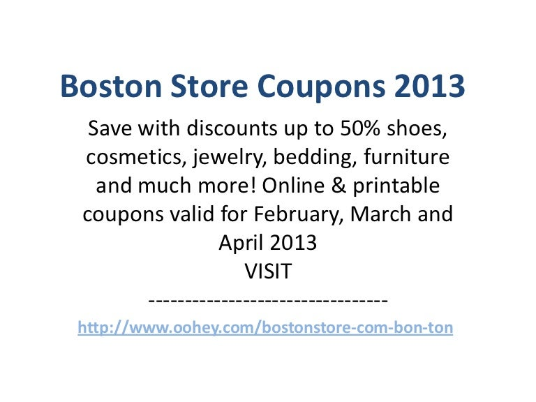 Boston Store Coupons Code February 2013 March 2013 April 2013