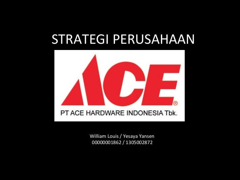 Ppt Strategi Perusahaan Ace Hardware