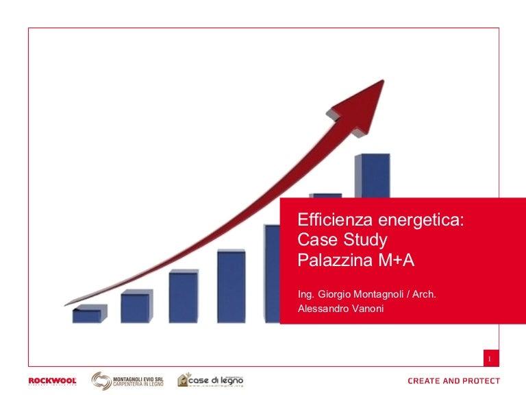 Efficienza energetica for Montagnoli evio