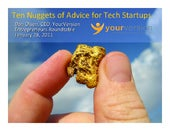Ten Nuggets of Advice for Tech Startups