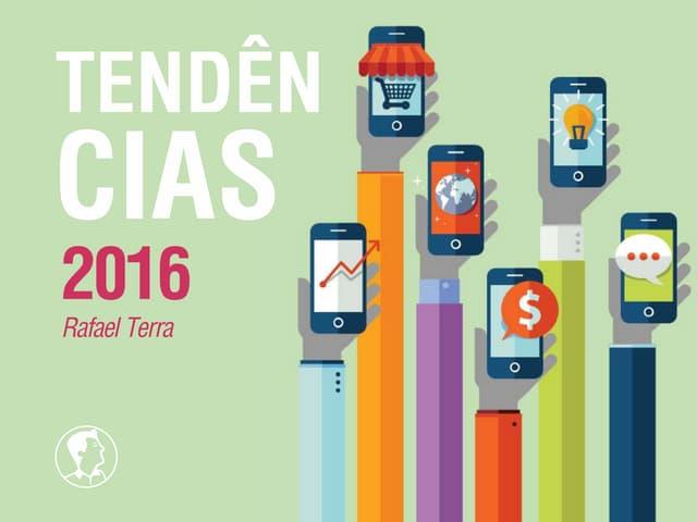 Tendências de Marketing Digital 2016