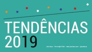 TENDÊNCIAS 2019 - JUAN ISAZA