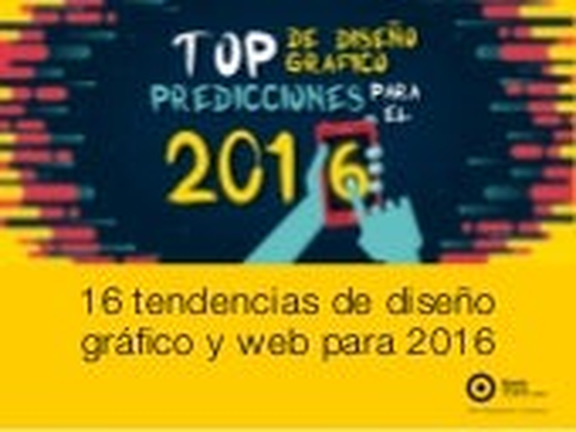16 Tendencias de diseño grafico & web para 2016