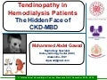 Tendinopathy in Hemodialysis Patients (The Hidden Face of CKD-MBD) - Dr. Gawad