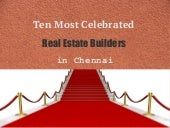 Ten Most Celebrated Real Estate Builders in Chennai
