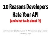 Ten Reasons Developers Hate Your API