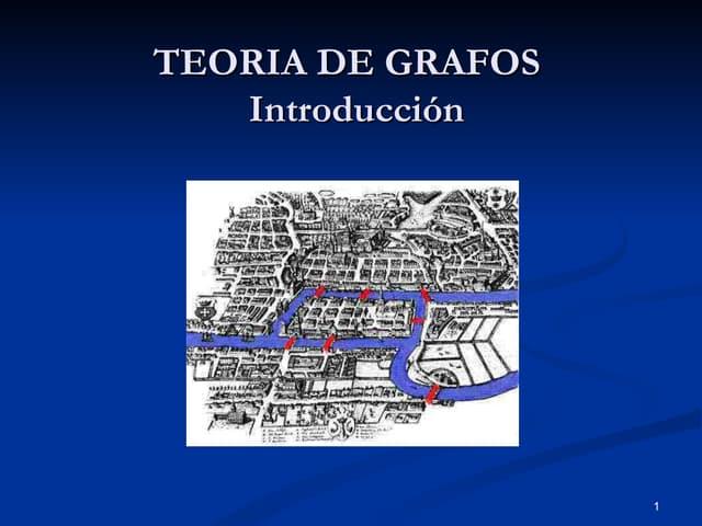 Teoria de grafos. introducción
