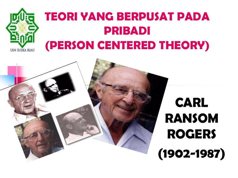 weaknesses of carl rogers personality theory Carl rogers, another humanistic psychologist, proposed a theory called the person-centered theorylike freud, rogers drew on clinical case studies to come up with his theory he also drew from the ideas of maslow and others in rogers's view, the self-concept is the most important feature of personality, and it includes all the thoughts, feelings, and beliefs people have about themselves.