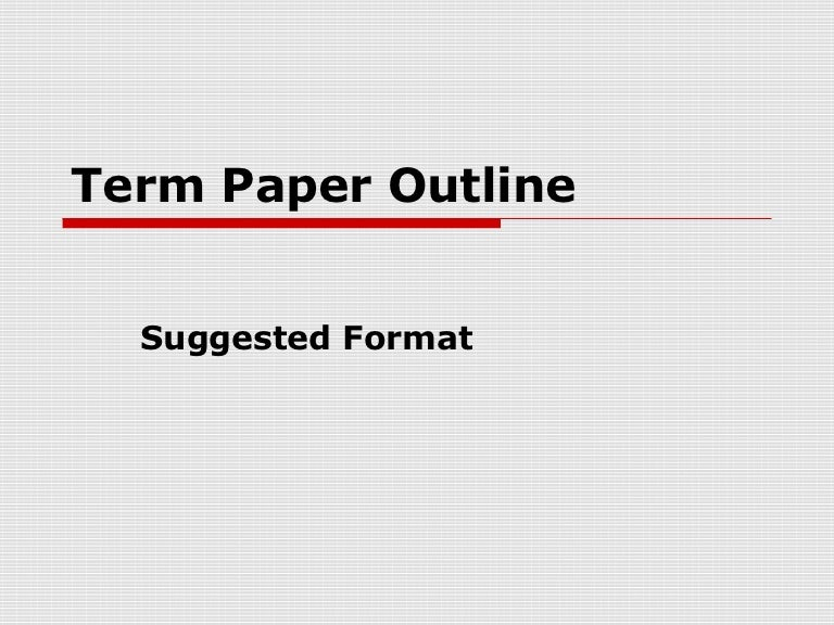 Term paper outline