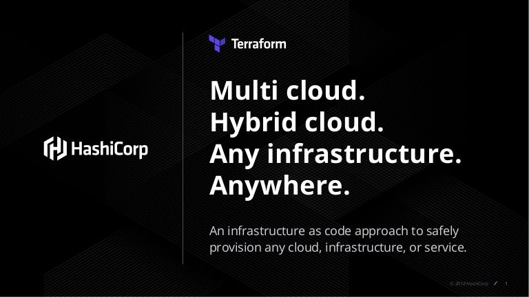 Terraform 0 12 Deep Dive: HCL 2 0 for Infrastructure as Code, Remote …