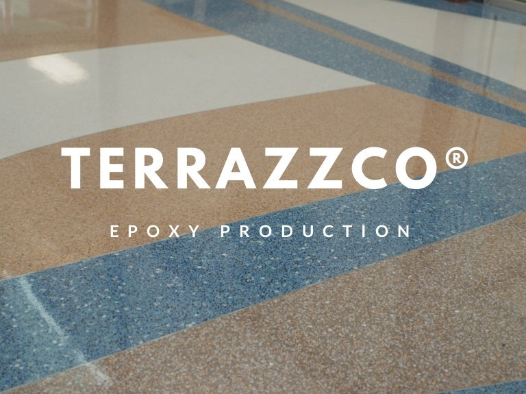 Terrazzco Brand Products Epoxy Production