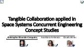 [Thesis] Tangible Collaboration applied in Space Systems Concurrent Engineering Concept Studies