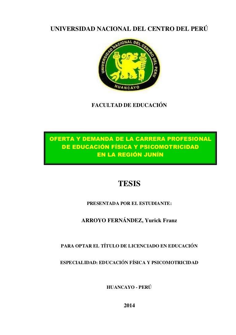 TESIS: OFERTA Y DEMANDA DE LA CARRERA DE EDUCACIÓN FÍSICA EN LA REGIÓ…
