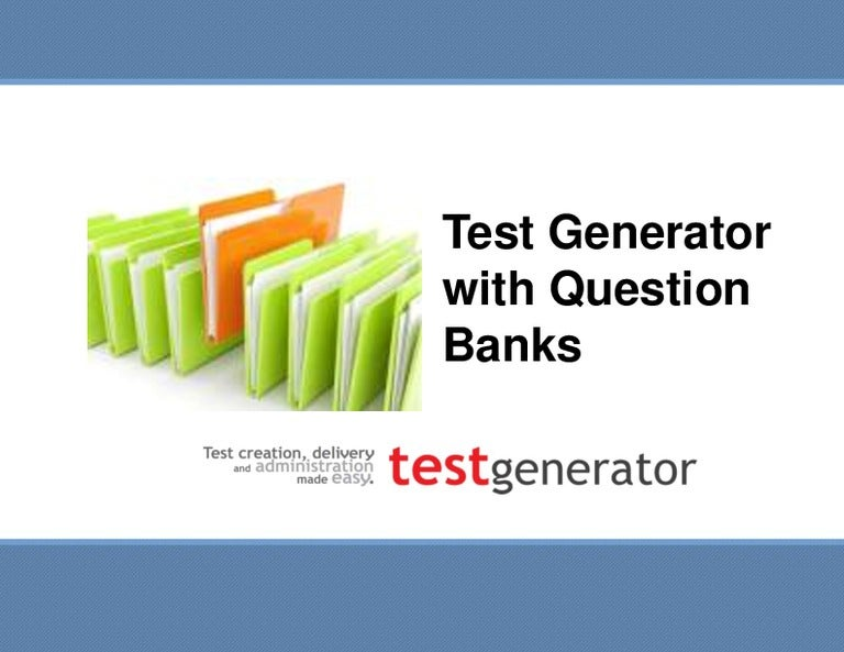 Test generator with question banks