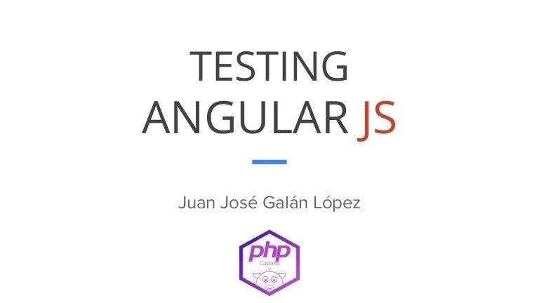 Testing angular js