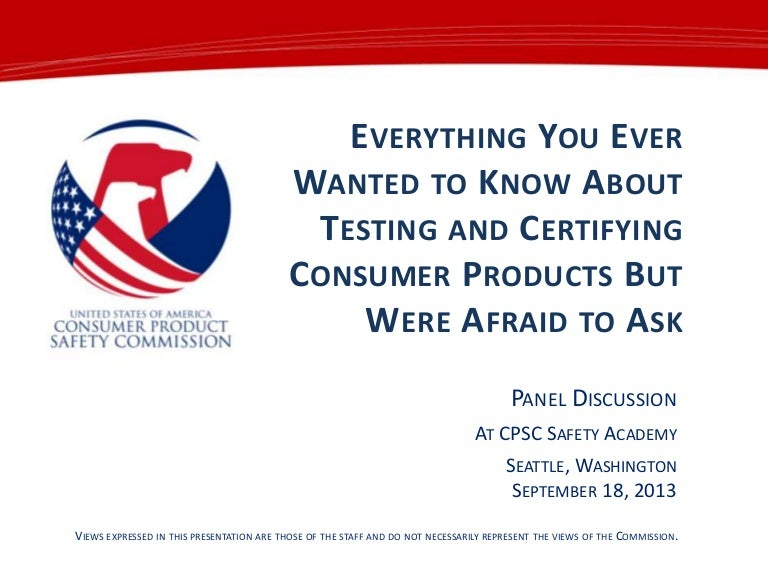 2013 Testing Certification Of Consumer Products 2013 Safety Academ