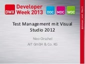 Test Management mit Visual Studio 2012 (Developer Week 2013)