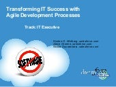 Dreamforce 2008 : Transforming IT Success with Agile Development Processes