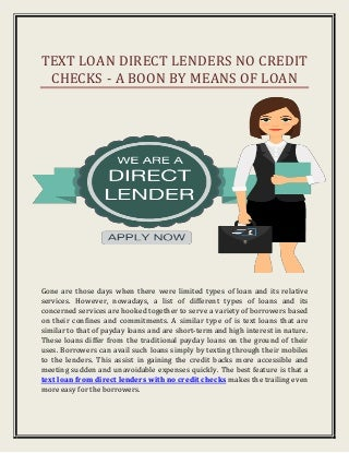 Text loan Direct Lenders No Credit Checks - A Boon By Means Of Loan