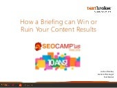 How a briefing can ruin or win your content results
