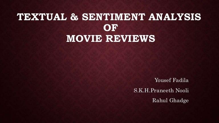 Textual & Sentiment Analysis of Movie Reviews
