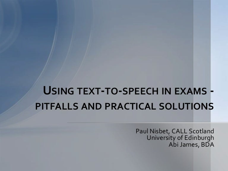 Using text-to-speech in exams - practical solutions and