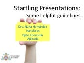 Startling presentations:some useful guidelines