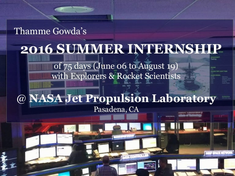 Thamme Gowdas Summer2016 Nasa Jpl Internship