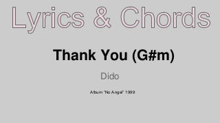 Thank You Dido Lyrics and Chords