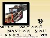 The 19 'Must Watch' Movies you missed in 2008