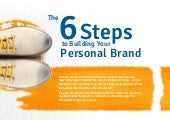 Six Steps to Building Your Personal Brand