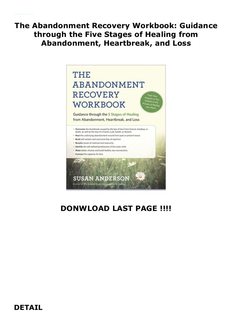 The Abandonment Recovery Workbook Guidance Through The Five Stages O
