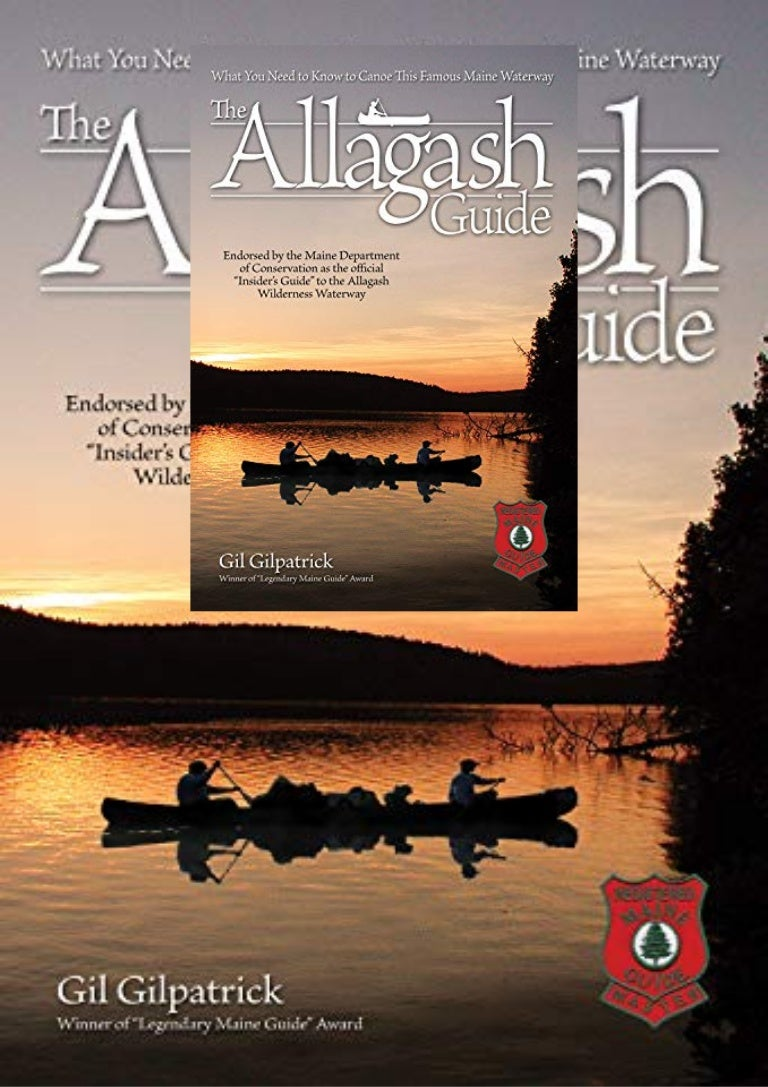 Free [DOWNLOAD]⚡ The Allagash Guide: What You Need to Know to Canoe this Famous Maine