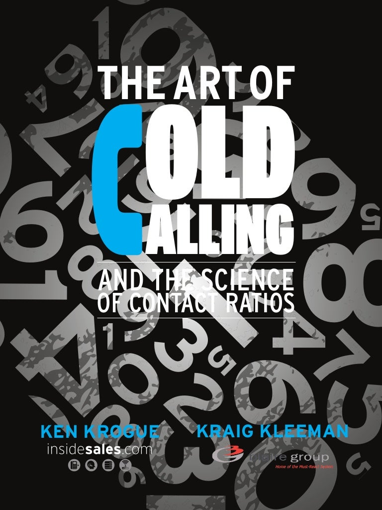 The art of cold calling the science of contact ratios fandeluxe Choice Image