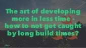 The art-of-developing-more-in-less-time-berlin