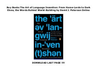 Buy Books The Art of Language Invention: From Horse-Lords to Dark Elves, the Words Behind World-Building by David J. Peterson Online