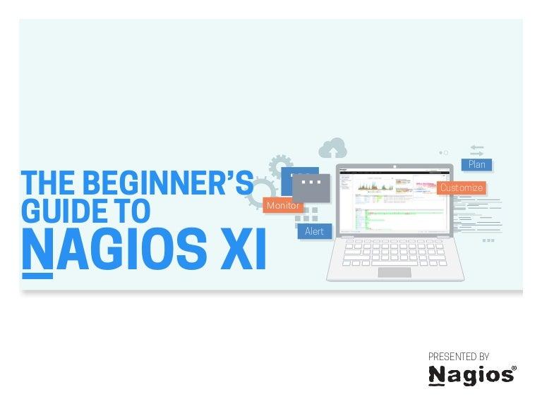 nagios xi the beginners guide to nagios xi rh slideshare net