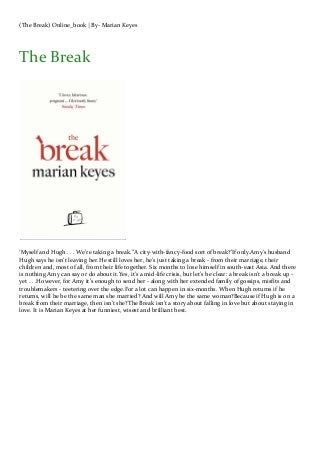 (The Break) Online_book - By- Marian Keyes