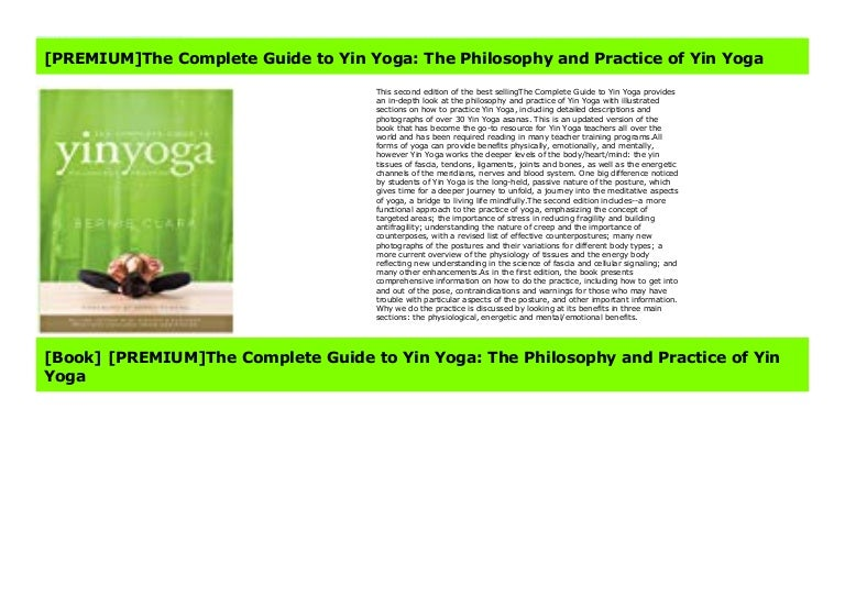 Popular The Complete Guide To Yin Yoga The Philosophy And Practice
