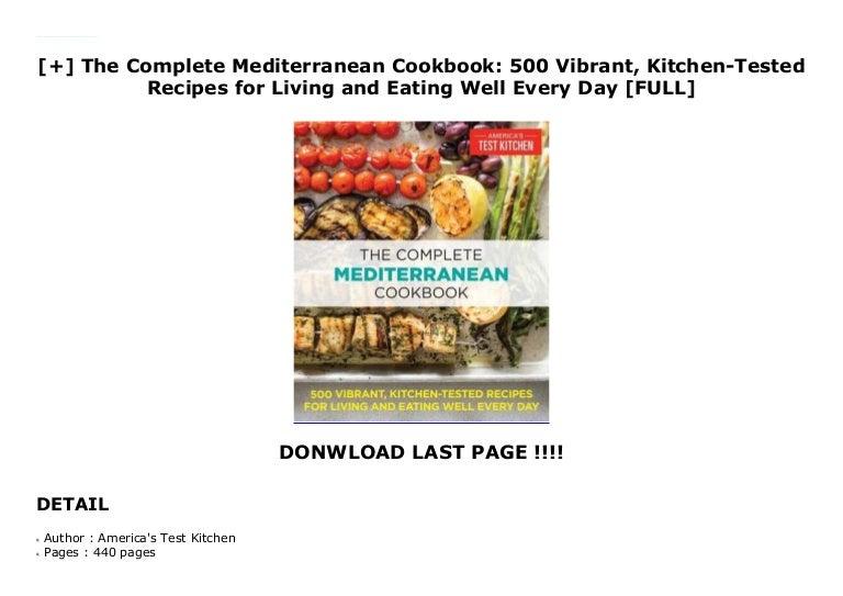 The Complete Mediterranean Cookbook 500 Vibrant Kitchen Tested