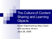 The Culture of Content Sharing and Learning Objects
