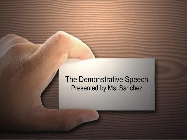 The Demonstrative Speech – Demonstration Speech Example Template
