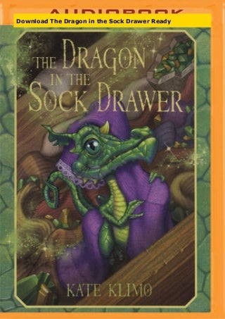 Download The Dragon in the Sock Drawer Ready