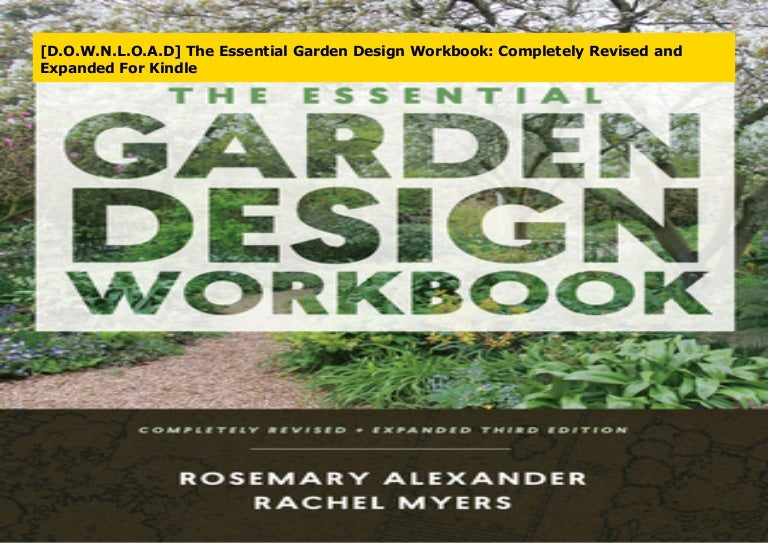 D.O.W.N.L.O.A.D The Essential Garden Design Workbook ...