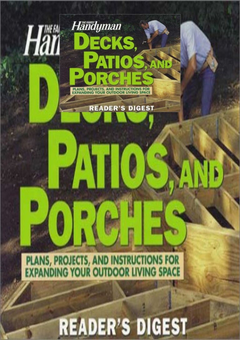 Free [DOWNLOAD]❤ The Family Handyman: Decks, Patios, and Porches: Plans,