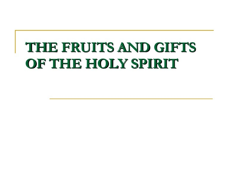 The fruits and gifts of the holy spirit negle Image collections