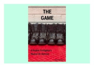 Download Ebook The Game: A Rookie Firefighter's Manual for Success - Populer ebook
